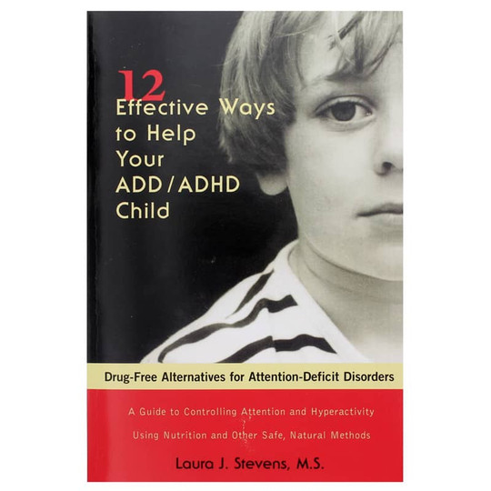 12 Effective Ways to Help Your ADD/ADHD Child
